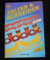 Falten & Schneiden / Kipp (Topp - 1994)