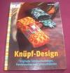 Knüpf-Design / Kristin Möller (Christophorus 2010)