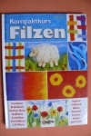 Kompaktkurs Filzen / A. Pieper (OZ Creativ - 2004)