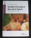 Kribbel-Krabbel-Kuschel-Spiele (1993)