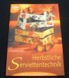Herbstliche Serviettentechnik (Topp - 2001)