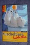 Kuscheltiere häkeln / B. Hilbig (Topp 2005)