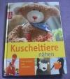 Kuscheltiere nähen / Zum Spielen & Liebhaben (Topp 2011)