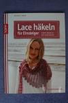 Lace häkeln für Einstieger / B. Simon (Topp 2014)