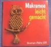 Makramee leicht gemacht / Mathilde Müller (Topp - 1979)