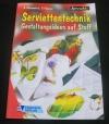 Serviettentechnik - Gestaltungsideen auf Stoff (kreativ - 2001)