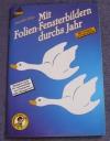 Mit Folien-Fensterbildern durchs Jahr / A. Kipp (Topp - 1998)