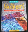 Shibori / Elfriede Möller (Augustus Verlag - 1998)