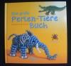 Das grosse Perlen-Tiere Buch (Christophorus - 1999)