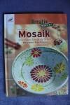 Moasik - Kreativ WERKSTATT / I. Moras (Christophrous 2008)