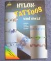 Nylon-Tattoos und mehr / Koch-Kunkel (Topp 1999)