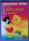 Origami für Kinder / Monika Pilger (Englisch - 2000)