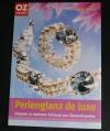 Perlenglanz de luxe / Branka Monzón  (OZ - 2006)