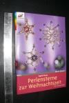 Perlensterne zur Weihnachtszeit / I. Moras (Topp 2006)