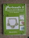 Perlnaofe 2 (Nadelocchi) / Gunhild Fette (2010)