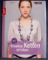 Kreative Ketten stricken / Friederike Pfund (Topp - 2010)