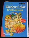 Window-Color für jede Jahreszeit / Pitz-Thissen (kreativ - 1999)