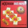 Hexereien aus Papier  / Mathilde Putra (Christophours - 1980)