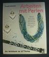 Arbeiten mit Perlen / Trudi Schmid (AT Verlag - 1990)