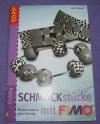 Schmuckstücke mit Fimo / Anke Humpert (Topp - 2007)