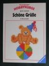 Schöne Grüsse in Kreuzstich / Jutta Lammèr (1990 Ravensburger)