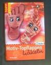 Motiv-Topflappen häkeln / Gaby Seibold (Topp - 2006)