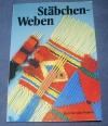Stäbchen-Weben / Ruth Scholz-Peters (Topp - 1980) eher Stick-Weben
