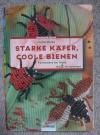 Starke Käfer, Coole Bienen / I. Moras (christophorus 1998)