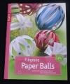Filigrane Paper Balls / Armin Täubner  (Topp - 2011)