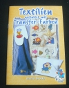 Textilien gestaltet mit Transfer-Farben / Daria Broda (Bücherzauber - 2004)