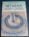 Net Weave - Das Weben (Leane Creatief - 2006)