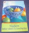 Töpfern / Kristin Hofmann (Christophorus 2004)