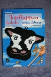 Topflappen häkelen - neue Ideen / Neumann - Grehl (Weltbild - 2001)