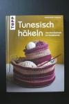 Tunesisch häkeln / Moosa - Lutz (Topp 2016)
