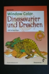 Window Color - Dinosaurier und Drachen / C. Wiedenroth (Augustus 2001)