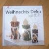 Weihnachts-Deko Natur (Christophorus 2012)