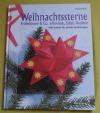 Weihnachtssterne / Irmgard Dose (2000 - Augustus)