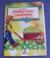 Window Color - Landleben / Elke Huber (Christophorus - 1999)