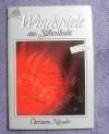 Windspiele aus Silberdraht / Niesseler (Topp 1991)