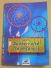 Zauberhafte Traumfänger / Anja Delhez (Christophorus - 2005)