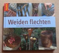 Weiden flechten / Østergaard-Jensen (Topp 2006)