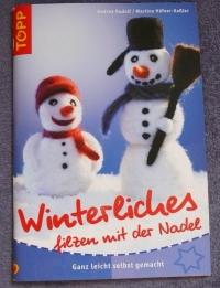Winterliches filzen mit der Nadel / Rudolf - Häfner (Topp - 2004)