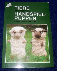 Tiere gestrickt als Handspiel-Puppen / Wittke (Topp - 1983)
