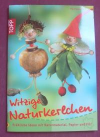 Witzige Naturkerlchen / Pia Pedevilla (Topp - 2009)
