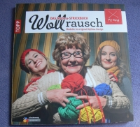 Wollrausch - Das MyOma-Strickbuch / Topp 2013