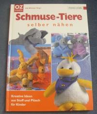 Schmuse-Tiere selber nähen / Jutta Wörmeyer (OZcreativ - 2006)